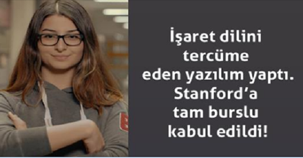 16 Yaşında ki Neval Çam, İşaret Dilini Tercüme Eden Yazılım Buldu ve Stanford'a Tam Burslu Olarak Kabul Edildi