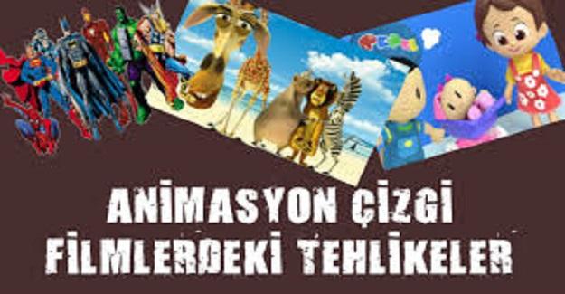 Ebeveynlerin pür dikkatine:  Animasyonların genel hedef kitlesi Çocuklarımızdır.