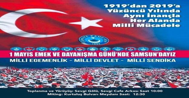 """""""1 MAYIS'TA KAMU ÇALIŞANLARINI SAMSUN'A DAVET EDİYORUZ."""""""