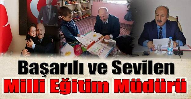 Başarılı ve Sevilen Milli Eğitim Müdürü Mustafa Baykal