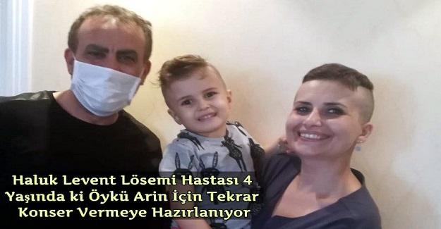 Haluk Levent Lösemi Hastası 4 Yaşında ki Öykü Arin İçin Tekrar Konser Vermeye Hazırlanıyor: Büyüksün Haluk Levent