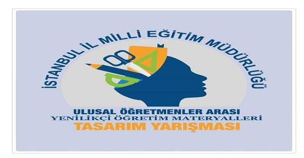 İstanbul Milli Eğitim Müdürlüğünün düzenlediği Ulusal Materyal Yarışması için son başvuru tarihi