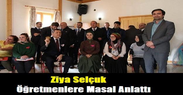 Milli Eğitim Bakanı Ziya Selçuk, Öğretmenlere Masal Anlattı