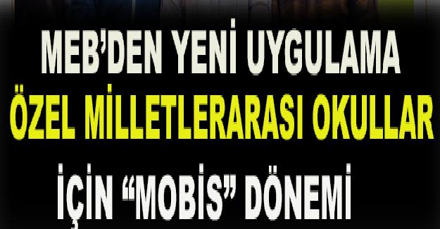 Milli Eğitim Bakanlığı: Özel milletlerarası okullar için 'MOBİS' dönemi