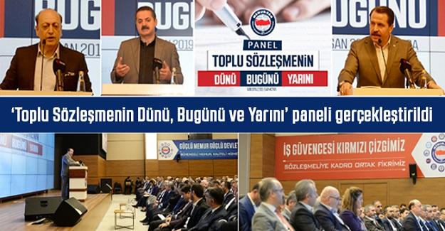 'Toplu Sözleşmenin Dünü, Bugünü ve Yarını' paneli gerçekleştirildi