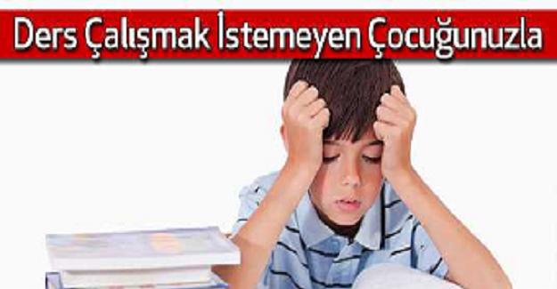 """""""Ders çalışma sorunu, hem öğretmenlerin hem de anne-babaların en fazla şikayet ettikleri konulardan biri"""