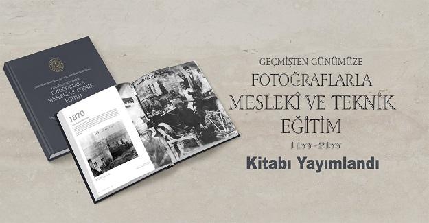 Geçmişten Günümüze Fotoğraflarla Mesleki Ve Teknik Eğitim