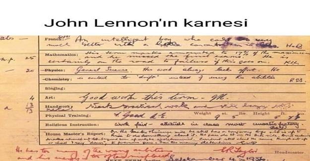 Dünyaca ünlü müzisyen ve şair John Lennon, 15 yaşındayken eve bu karneyle gitmiş. Bakın karnede öğretmenleri ne diyor