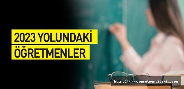 2023 Yolundaki Öğretmenler