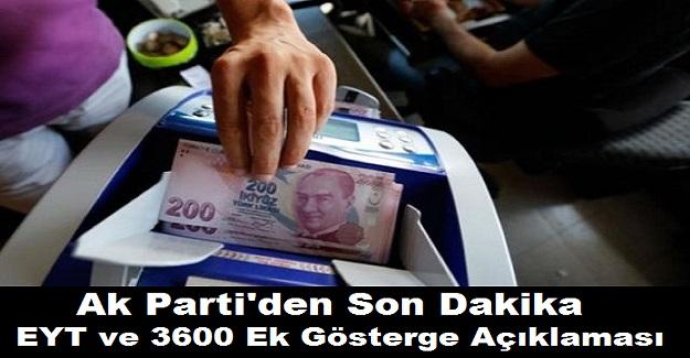 Ak Parti'den Son Dakika EYT ve 3600 Ek Gösterge Açıklaması