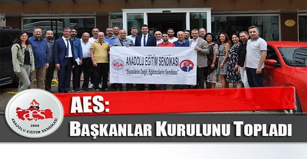 AES BAŞKANLAR KURULUNU TOPLADI
