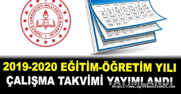 2019-2020 Eğitim ve Öğretim Yılı Çalışma Takvimi