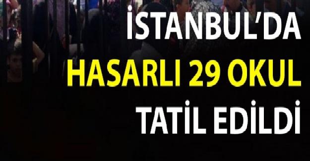 İstanbul'da 29 Okul Tatil Edildi: İşte Tatil Edilen Okulların Listesi