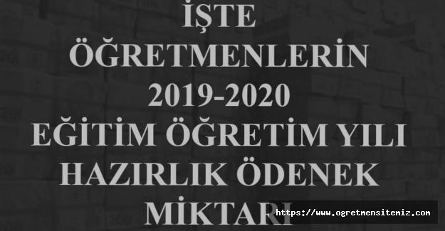 Öğretmenlerin 2019 2020 Eğitim ve Öğretime Hazırlık Ödeneği Ne Zaman Ödenecek ve Ne Kadar Olacak ?