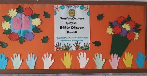 Sınıfım, okulum çiçekli bütün dünyam renkli