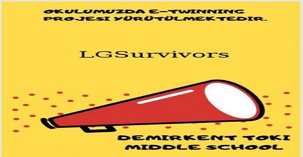 Demirkent Toki Ortaokulu LGSurvivors Etwinning Projesi