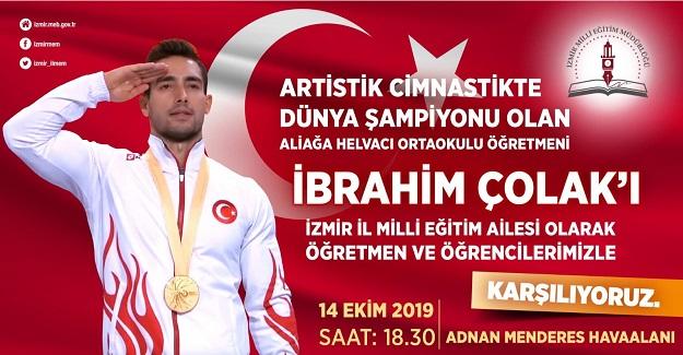 İzmir İl Milli Eğitim Ailesi Dünya Şampiyonu Öğretmenini Coşkuyla Havalimanında Karşılamaya Hazırlanıyor