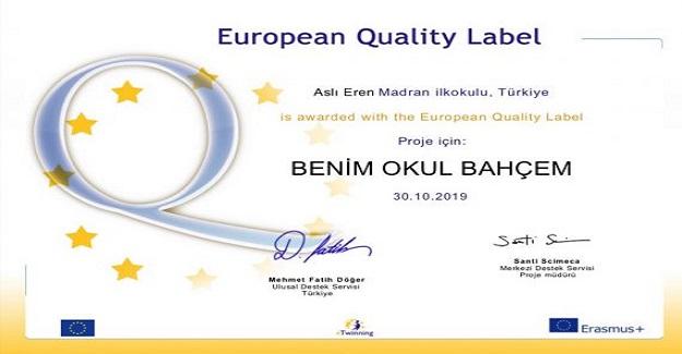 Okulumuzda ilk Avrupa Kalite Etiketi ödülü