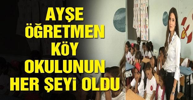 Şanlıurfa'da Bir Köy Okuluna Atanan Ayşe Öğretmen Okulun Her Şeyi Oldu.