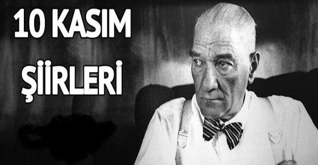 10 Kasım Atatürk'ü Anma Haftası Şiirleri