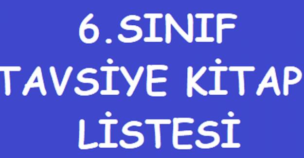 6. SINIF ÖĞRENCİLERİ İÇİN TAVSİYE KİTAP LİSTESİ