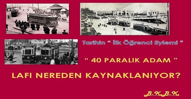 """CUMHURİYET TARİHİNİN """" İLK ÖĞRENCİ EYLEMİ """" 40 PARALIK ADAM VE CUMHURİYET 15 kasım 1924"""