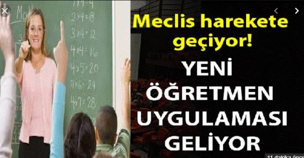 Meclis Harekete Geçti: Yeni Öğretmenlik Uygulamaları Geliyor