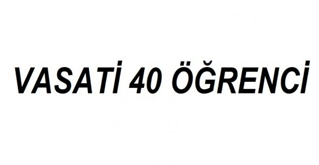 Vasati 40 Öğrenci