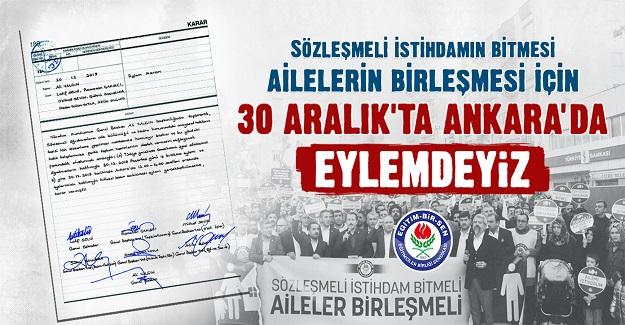 Sözleşmeli istihdamın bitmesi, ailelerin birleşmesi için Eğitim Bir Sen 30 Aralık'ta Ankara'da eylem yapacak