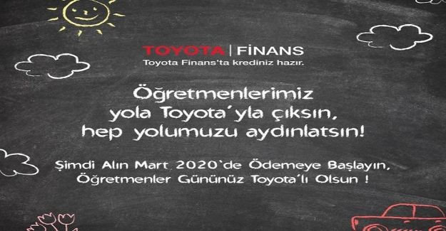 Toyota Finans'tan Öğretmenlerimize özel kampanya!