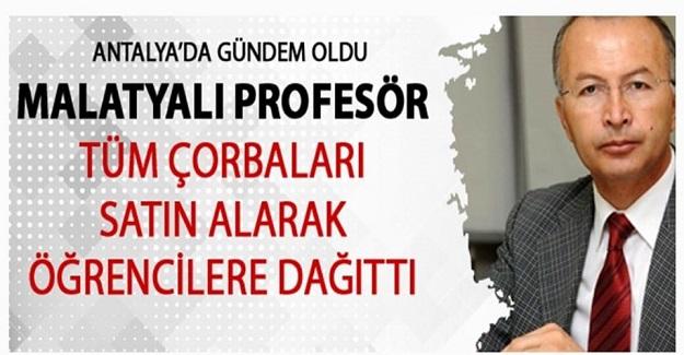Malatyalı Prof. Dr. İbrahim Keser, Kantinden Satın Aldığı Çorbaları Öğrencilere Ücretsiz Dağıttı