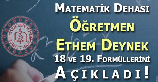 Matematik Dehası Ethem Deynek Bulduğu Formüllerin Sayısını 17'den 19'a Çıkardı