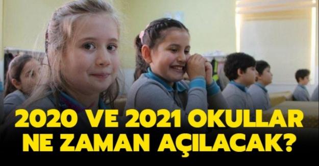 2020 2021 okullar ne zaman, hangi tarihte açılacak?