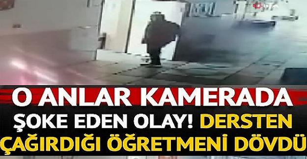 Bursa'da Bir Veli Öğretmeni Tekme Tokat Dövdü. Olaya İlişkin Görüntüler Kameralara Böyle Yansıdı