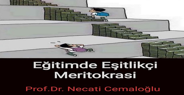 Eğitimde Eşitlikçi Meritokrasi