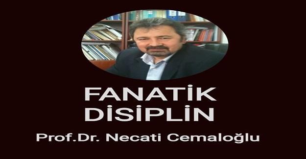 FANATİK DİSİPLİN