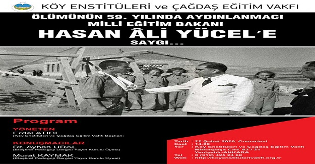 Hasan Âli Yücel, Mustafa Kemal devrimlerini en iyi anlayan ve yaşama geçiren Milli Eğitim Bakanıdır...