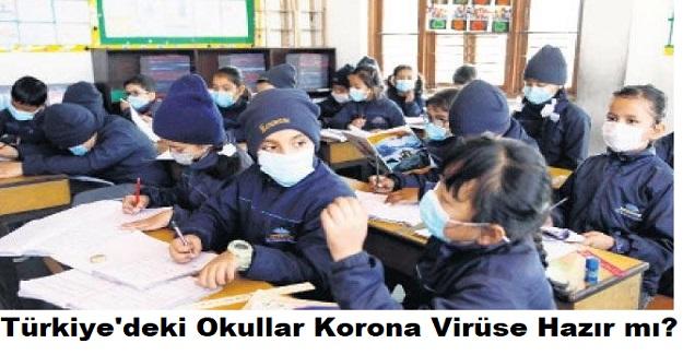 Türkiye'deki Okullar Korona Virüse Hazır mı?