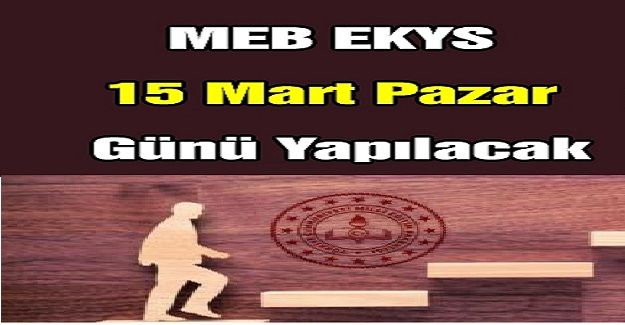 15 Mart Pazar Günü Gerçekleşecek Olan Eğitim Kurumlarına Yönetici Seçme Sınavı (EKYS) İptal Olacak mı?