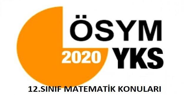 2020 Yılı YKS AYT 12. Sınıf 1. Dönem Matematik Konuları
