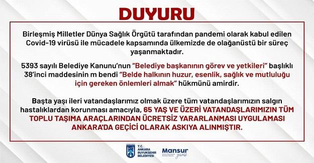 Ankara Büyükşehir Belediyesi 65 Yaş Üzeri Vatandaşların Toplu Taşıma Araçlarına Ücretsiz Bindikleri Kartı İptal Etti