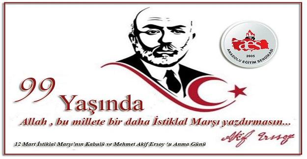 İstiklal Marşı'mızın Kabulünün 99. Yılı Kutlu Olsun