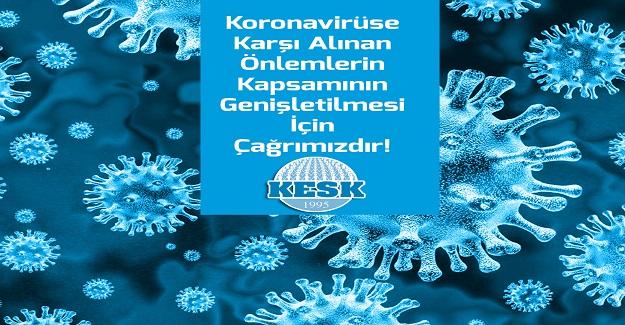 Okullarda Ve Tüm Ülkede Koronavirüse Karşı Alınan Önlemlerin Kapsamının Genişletilmesi İçin Çağrımızdır!