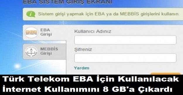 Türk Telekom EBA İçin Kullanılacak İnternet Kullanımını 8 GB'a Çıkardı