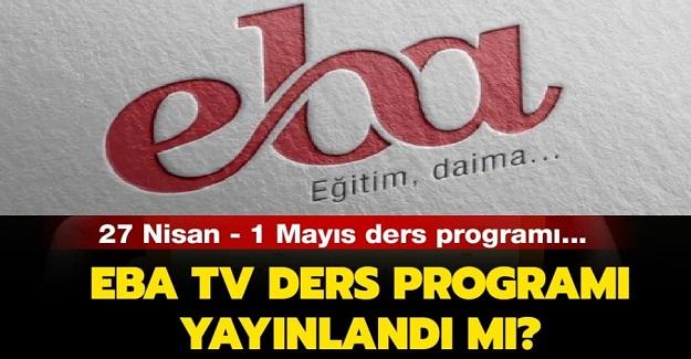EBA TRT TV 27 Nisan-1 Mayıs Programı Belli Oldu.