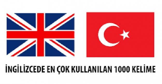 İNGİLİZCE'DE EN ÇOK KULLANILAN 3000 KELİME. 1000 Most Common English Turkish Words,