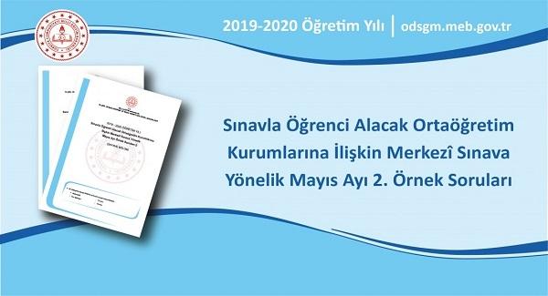 Ortaöğretim Kurumlarına İlişkin Merkezî Sınava Yönelik Mayıs Ayı İkinci Örnek Soruları Yayımlandı