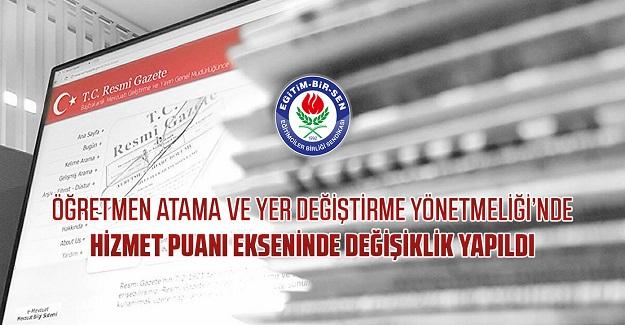 Öğretmen Atama ve Yer Değiştirme Yönetmeliği'nde hizmet puanı ekseninde değişiklik yapıldı
