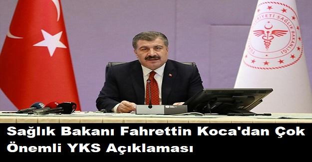 Sağlık Bakanı Fahrettin Koca'dan Çok Önemli YKS Açıklaması