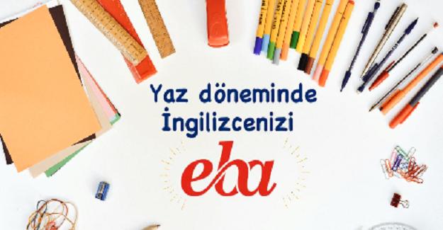 EBA Çevrim İçi İngilizce Yaz Okulu EBA'da Başladı